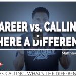 Career or Calling?