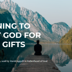 Trusting God for Good Gifts - The Blazing Center